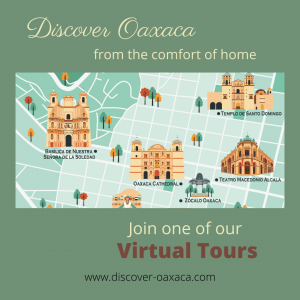Oaxaca Virtual Tour